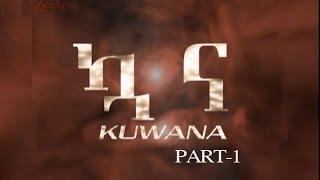 KUWANA PART 1