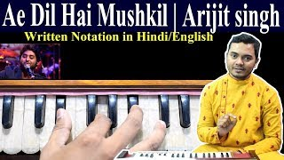 How+to+sing+Arijit+Singh+song+%7C+Ae+Dil+Hai+Mushkil+Play+on+Harmonium+with+notation