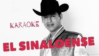 El Sinaloense - Karaoke Estilo Campirano - Ariel Camacho y Los Plebes Del Rancho
