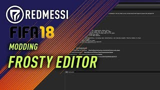 [FIFA18][FIFA17] Modding the game #1 Frosty Editor Tutorial (old version! - watch part #14)