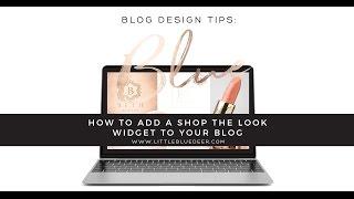 How to Add Shop the Look Widget to Your Blog | Wordpress Tutorials | Blog Design