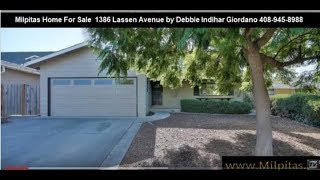 Milpitas Home For Sale 1386 Lassen Avenue Milpitas CA 95035
