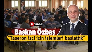 """Başkan Özbaş: """"Taşeron işçi için işlemleri başlattık"""" - Denizli Haberleri - HABERDENİZLİ.COM"""