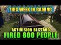 MASSIVE Layoffs at Activision Blizzard - This Week In Gaming | FPS News