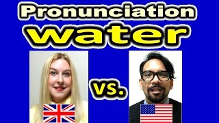 How to Pronounce WATER in British and American English [ ForB English Lesson ]