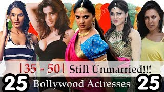 Unmarried Bollywood Actress - 25 Unmarried Bollywood Divas Who Aged More | 35- 50 Still Single? |