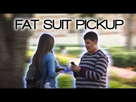 Picking Up Girls In A Fat Suit