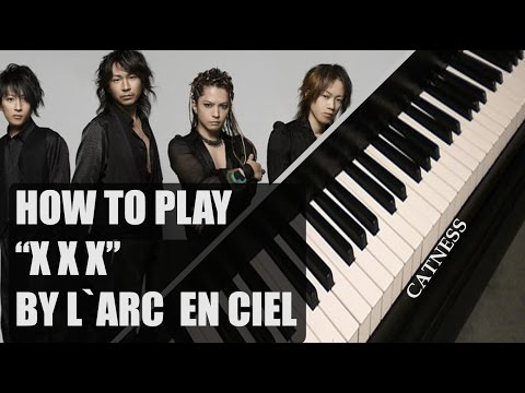 L'Arc~en~Ciel - X X X (Piano/Synthesia)