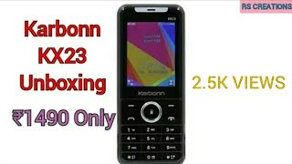 Karbonn KX23 Unboxing & Review about this mobile _ Karbonn Mobile phones