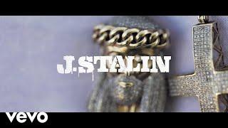 J Stalin - Still in it