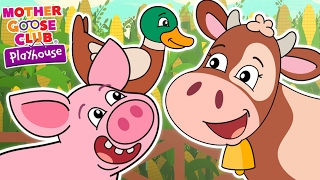 Animal Sound Game | Old MacDonald Had a Farm | Mother Goose Club Playhouse Kids Song