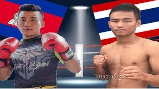 Chan Rathana vs Sarmgy(thai), Khmer Boxing Bayon 28 May 2017, Kun Khmer vs Muay Thai