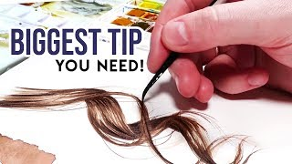 MOST IMPORTANT TIP for Painting HAIR in Watercolor
