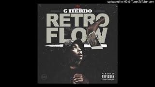 G Herbo - Retro Flow (Prod. By DJ L)