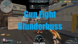 Global Strike - Gun Fight - Fight with the Blunderbuss [QUICK SWAP]