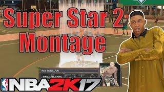 NBA 2K17 - Superstar 2 Montage