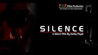 Bangla Short Film Silence -বাংলা শর্ট ফিল্ম সাইলেন্স (Festival Short Film) Bd Short Film