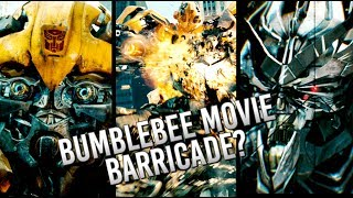 Transformers: Barricade in the Bumblebee Movie?