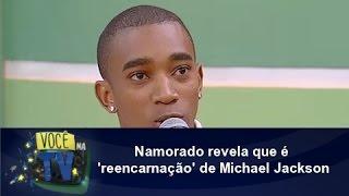Namorado revela que é 'reencarnação' de Michael Jackson