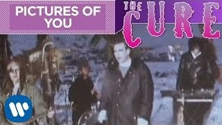 The Cure - Pictures Of You (Official Video)