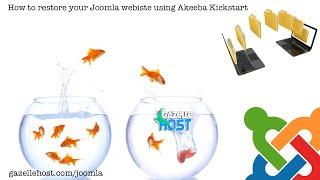 How to restore your joomla website using akeeba kickstart on gazellehost com