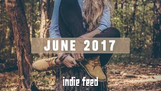 New Indie Folk; June 2017