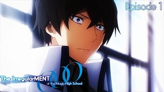 The IrregularMENT at the Magic High School Episode 1