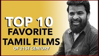 Our Favorite Top 10 Tamil Movies Of 21st Century | Missed movies