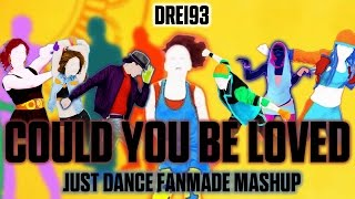 Could you be loved - Bob Marley [Just Dance Fanmade Mashup]