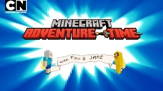 Adventure Time | Finn and Jake Get MINECRAFTED! | Cartoon Network