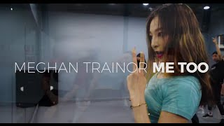 Megan trainor - me too (Choreography. Funky Y)