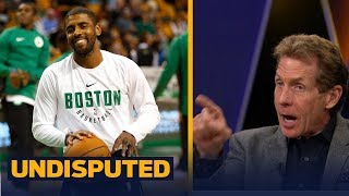 Kyrie Irving called Boston a 'real sports city' - Skip Bayless and Shannon Sharpe react | UNDISPUTED