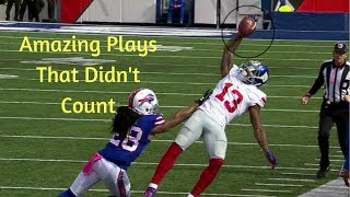 Great Plays That Didn't Count | NFL