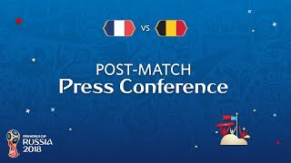 2018 FIFA World Cup Russia™ - FRA vs BEL - Post-Match Press Conference