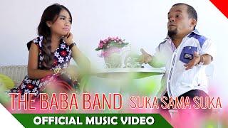 The Baba Band - Suka Sama Suka - Official Music Video - NAGASWARA