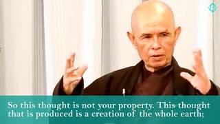 Nonduality and the Consciousness of 'Things' - Thich Nhat Hanh