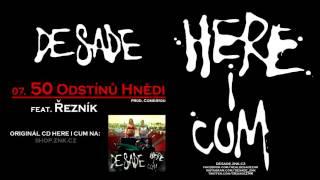 DeSade - 07. 50 Odstínů Hnědi (feat. Řezník) (prod. Come4you)