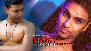 Trust on Lust (Double Standard-4) - Cine Gay Themed Suspense thriller Hindi Short Film (2017)