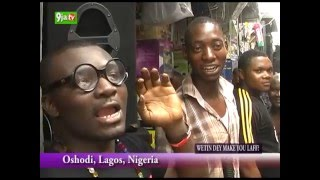 Laughter Commotion At Oshodi Market