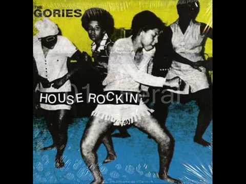 The Gories - House Rockin' -1988 Full Album-