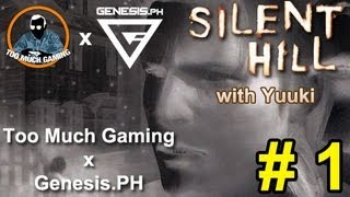 Silent Hill with Yuuki Seishiro - Part 01 ARE YOU A SEX CRIMINAL?! | Too Much Gaming x Genesis.PH