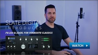 Introducing the FG-224 & 224XL Reverbs for VerbSuite Classics!