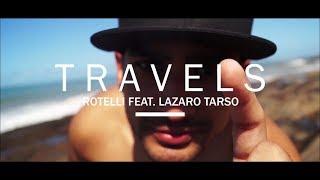 Rotelli feat. Lazaro Tarso - Travels
