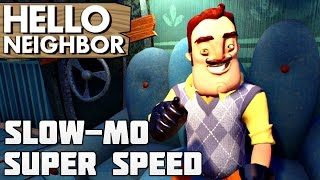 SLOW-MO & SUPER SPEED!! | Hello Neighbor Alpha 2 Gameplay