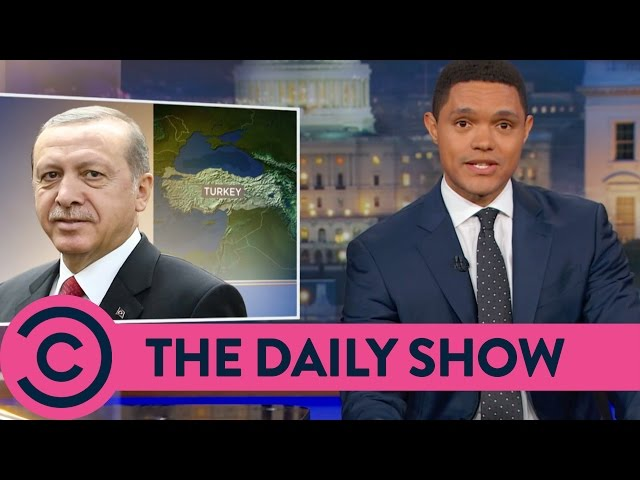 Turkey's Democratically Elected Dictator - The Daily Show   Comedy Central