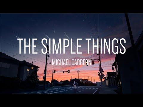 Michael Carreon The Simple Things 「Lyrics」