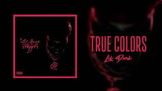 Lil Durk - True Colors (Official Audio)