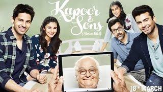 Kapoor & Sons Full Movie Review | Sidharth Malhotra,  Alia Bhatt, Fawad Khan, Rishi Kapoor