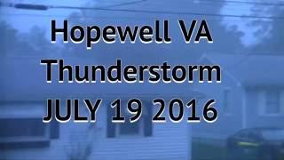 HOPEWELL VA THUNDERSTORM JULY 19 2016