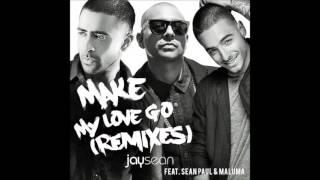 Jay Sean - Make My Love Go (Remix) Ft. Maluma & Sean Paul